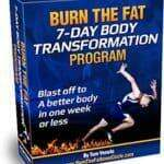 Burn The Fat 7 Day Body Transformation Program Review – The Plan Exposed