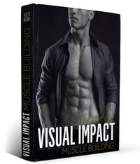 Visual Impact Muscle Building Book
