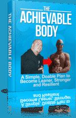 The Acheivable Body