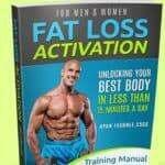 Fat Loss Activation Manual