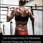 Ultimate Pull-Up Program Summary