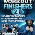 Complete Workout Finishers 2.0 Review – Impartial Analysis
