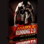Anabolic Running Summary